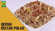 Qeema Matar Pulao | Mehboob's Kitchen | Masala TV Show | Mehboob Khan