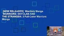 [NEW RELEASES]  Warriors Manga  WARRIORS: SKYCLAN AND THE STRANGER: 3 Full-Color Warriors Manga