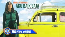 Mona Latumahina - AKU BAIK SAJA ( Official Music Video )