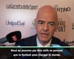 """Racisme - Infantino : """"C'est naïf de penser que le football peut changer le monde"""""""