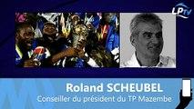 Roland Scheubel évoque le TP Mazembe, possible partenaire de l'OM