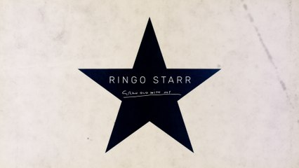 Ringo Starr - Grow Old With Me