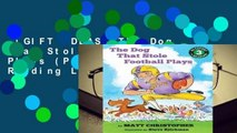 [GIFT IDEAS] The Dog That Stole Football Plays (Passport to Reading Level 3)