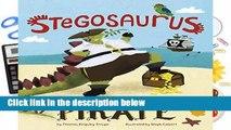 [GIFT IDEAS] A Stegosaurus Would Not Make a Good Pirate (Dinosaur Daydreams)