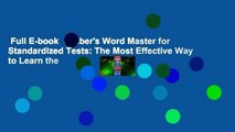 Full E-book  Gruber's Word Master for Standardized Tests: The Most Effective Way to Learn the
