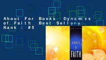About For Books  Dynamics of Faith  Best Sellers Rank : #5