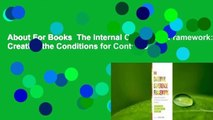 About For Books  The Internal Coherence Framework: Creating the Conditions for Continuous