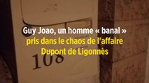 Guy Joao, un homme « banal » pris dans le chaos de l'affaire Dupont de Ligonnès