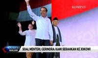Soal Menteri, Gerindra: Kami Serahkan Sepenuhnya ke Jokowi