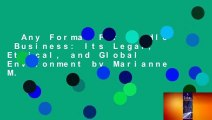 Any Format For Kindle  Business: Its Legal, Ethical, and Global Environment by Marianne M.