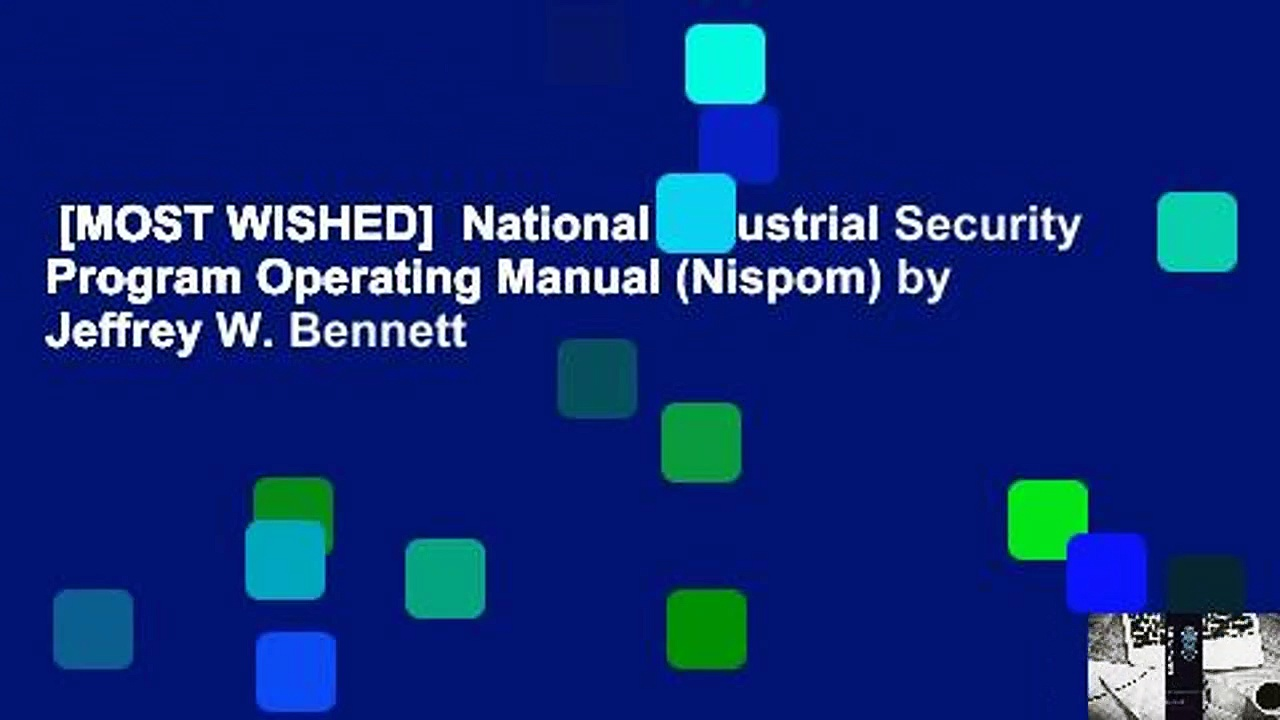 [MOST WISHED]  National Industrial Security Program Operating Manual (Nispom) by Jeffrey W. Bennett