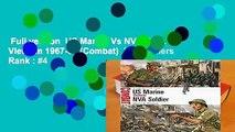 Full version  US Marine Vs NVA Soldier: Vietnam 1967-68 (Combat)  Best Sellers Rank : #4