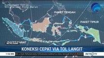 Tol Langit Hubungkan Internet 440 Kabupaten/Kota di Seluruh Indonesia