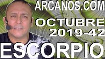 ESCORPIO OCTUBRE 2019 ARCANOS.COM - Horóscopo 13 al 19 de octubre de 2019 - Semana 42