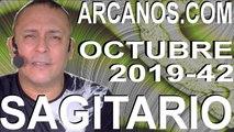 SAGITARIO OCTUBRE 2019 ARCANOS.COM - Horóscopo 13 al 19 de octubre de 2019 - Semana 42