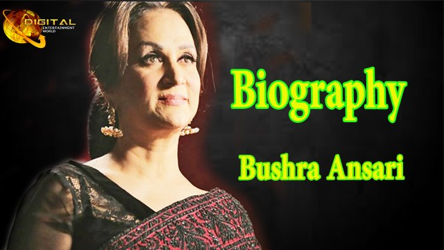Bushra Ansari - Biography -  Life Story - HD