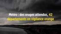 Météo : des orages attendus, 42 départements en vigilance orange