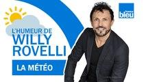 HUMOUR   La météo avec Chloé Nabédian - L'humeur de Willy Rovelli