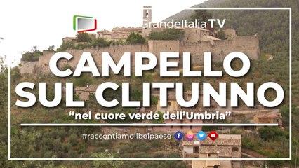 Campello sul Clitunno - Piccola Grande Italia