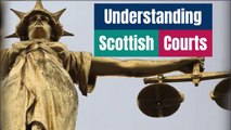 Scottish Courts Explained