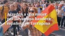 Agreden a una mujer por exhibir una bandera de España en Tarragona