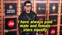 Karan Johar: I have always paid male and female stars equally
