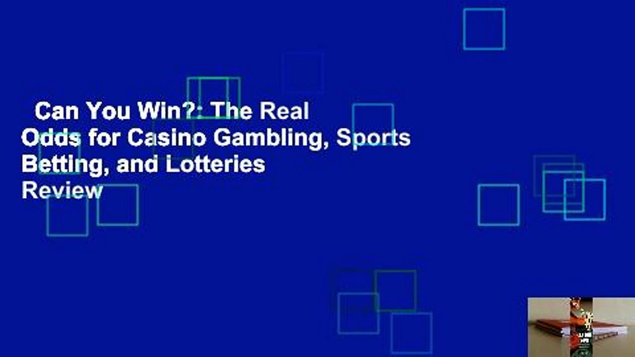 Can You Win?: The Real Odds for Casino Gambling, Sports Betting, and Lotteries  Review