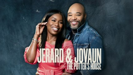 Jerard & Jovaun - The Potter's House