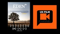 Eden trailer | Indie Film Trailer | UK Film Channel