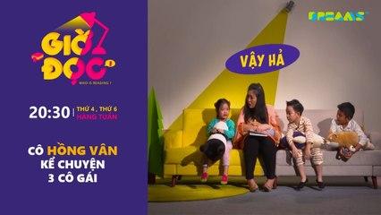 Giờ Đọc Tập 19 Cô Hồng Vân kể chuyện 3 cô gái DreamsTV - 2017