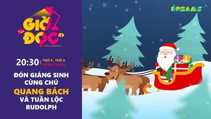 Giờ Đọc Tập 22 Đón Giáng Sinh cùng chú Quang Đạt và tuần lộc Rudolph DreamsTV - 2017
