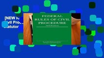 [NEW RELEASES]  Federal Rules of Civil Procedure; 2019 Edition: With Statutory Supplement