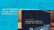 [MOST WISHED]  Biosecurity Law and Policy  Biosecurity, Biosafety and Biodefense Law