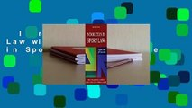 Introduction to Sport Law with Case Studies in Sport Law  For Kindle