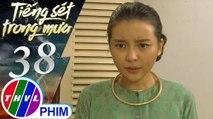 THVL | Tiếng sét trong mưa - Tập 38[1]: Hai Sáng trách bà Hội nhịn ăn sợ người ta đồn mình bỏ bê má