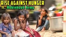 RISE AGAINST HUNGER ft. Robinhood Army   World Food Day   Robinhood Army Mumbai   Rajshri Food