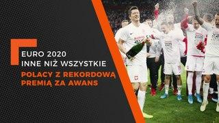 EURO_2020 - Polacy z rekordową premią za awans