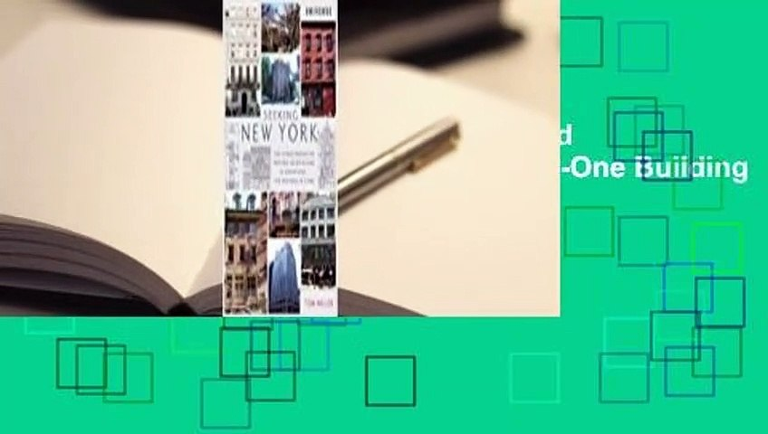 Seeking New York: The Stories Behind the Historic Architecture of Manhattan--One Building at a