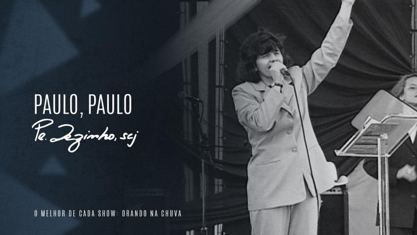Ir. Verônica Firmino, fsp - Paulo, Paulo - (Show Orando na Chuva)