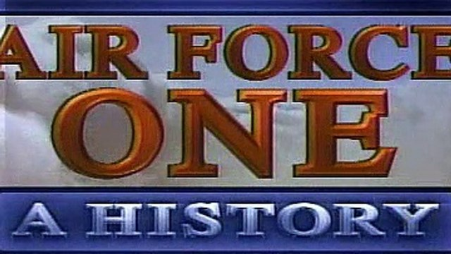 Modern Marvels S4E07 - Air Force One A History
