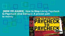 [NEW RELEASES]  How to Stop Living Paycheck to Paycheck (2nd Edition): A proven path to money