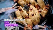 Dolcetti per Halloween: dita spaventose