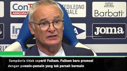 Sampdoria tidak seperti Fulham - Ranieri
