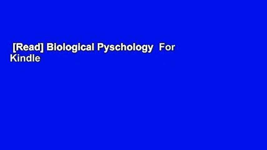 [Read] Biological Pyschology  For Kindle