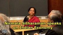Nirmala Sitharaman speaks on Indian Economy