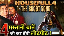 The Bhoot Song - HouseFull 4 - Here are 4 Hilarious & Funny Things !