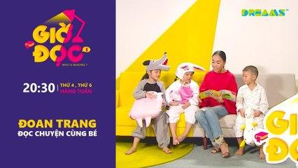 Giờ Đọc Tập 2 Đoan Trang đọc truyện bé nghe DreamsTV - 2017