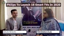 Philips To Launch 18 Smart TVs In 2020