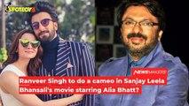 Alia Bhatt's film with Sanjay Leela Bhansali to have a Ranveer Singh cameo