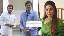 Sri Reddy Posts On Chiranjeevi And YS Jagan || చిరు గారూ మీరు సూపర్